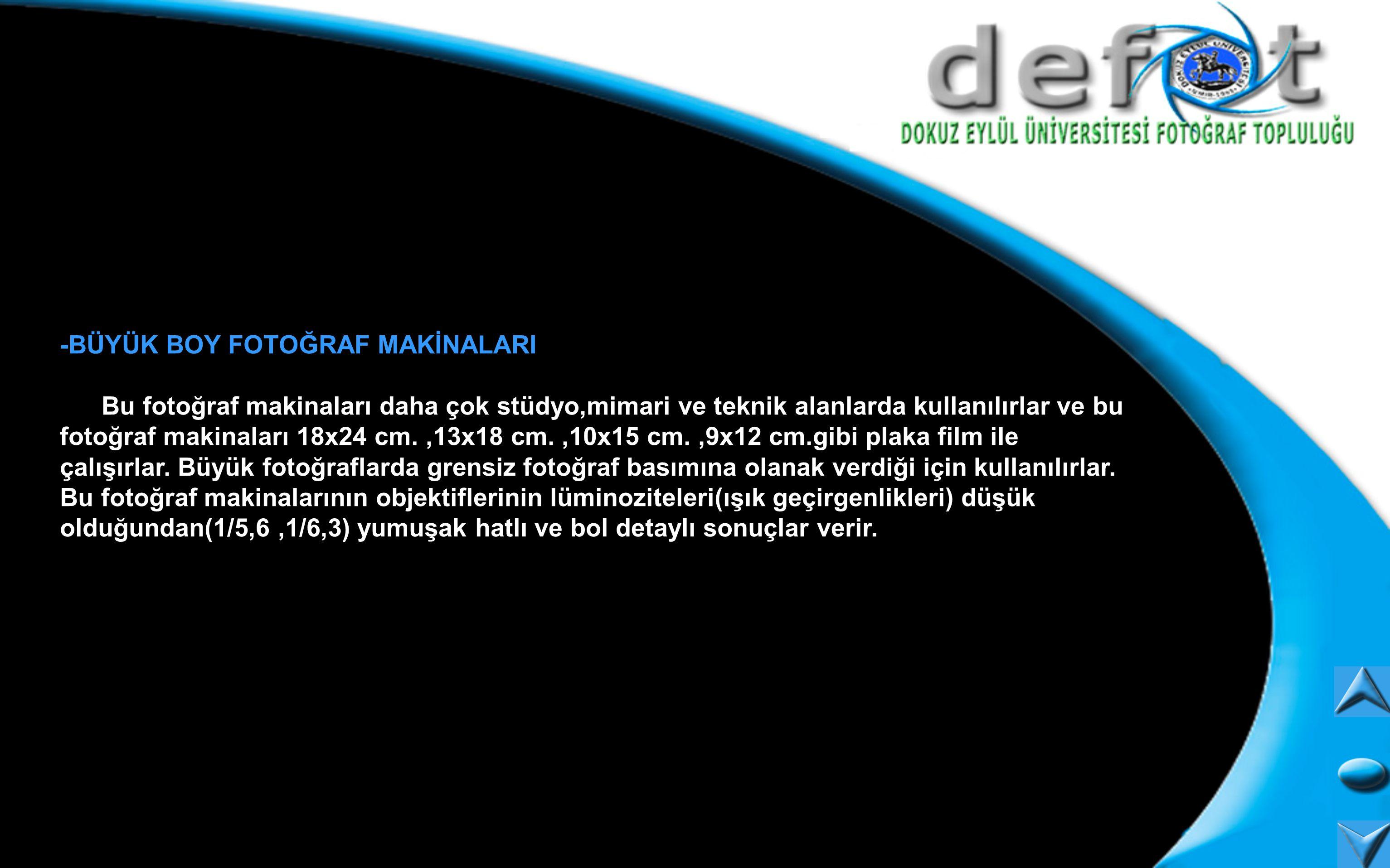 -BÜYÜK BOY FOTOĞRAF MAKİNALARI