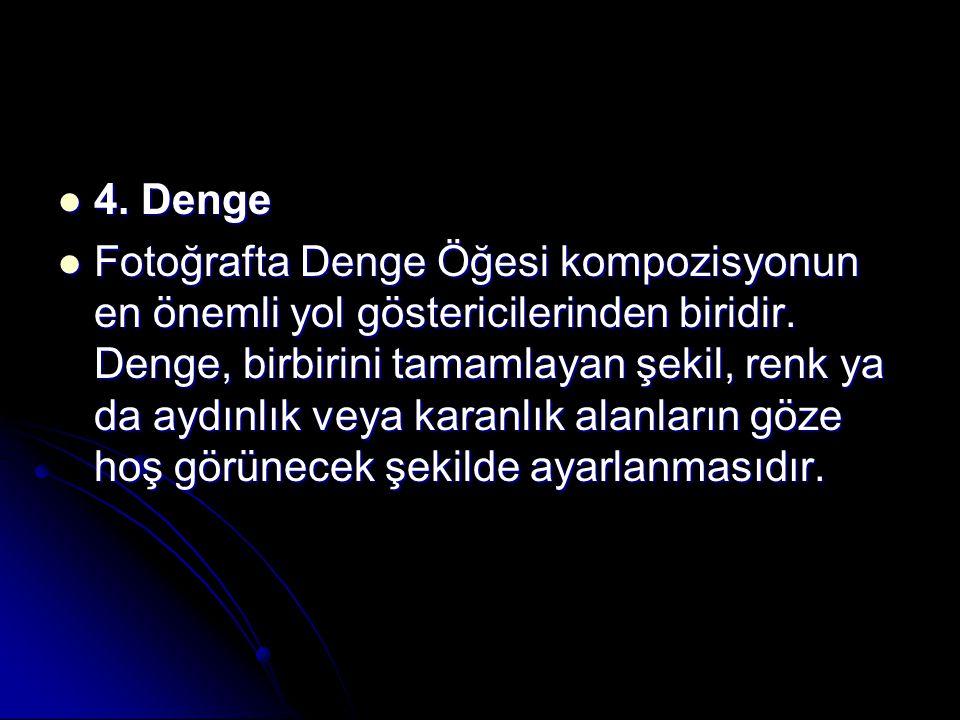 4. Denge