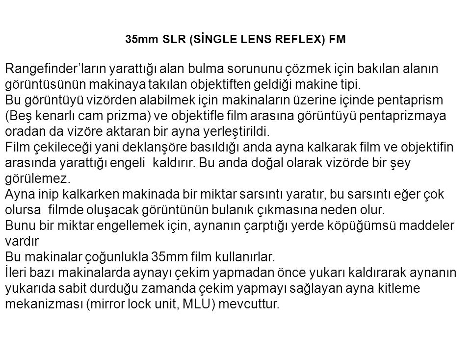 35mm SLR (SİNGLE LENS REFLEX) FM