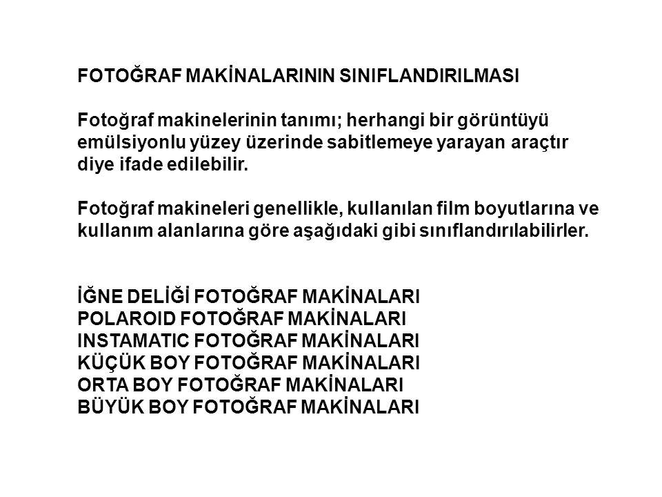 FOTOĞRAF MAKİNALARININ SINIFLANDIRILMASI