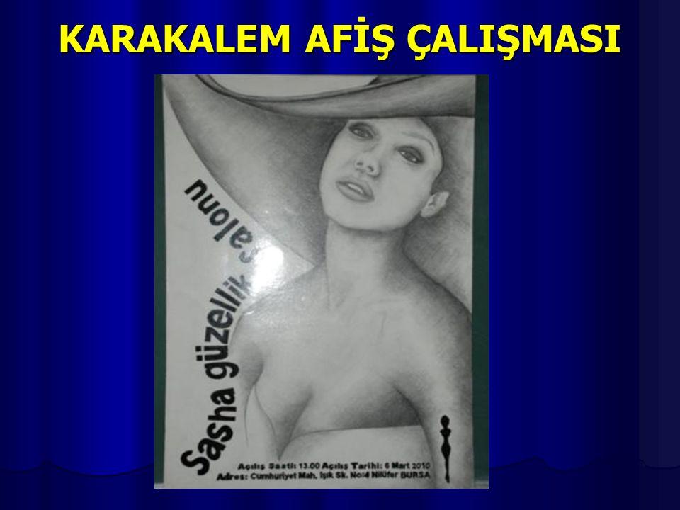 KARAKALEM AFİŞ ÇALIŞMASI