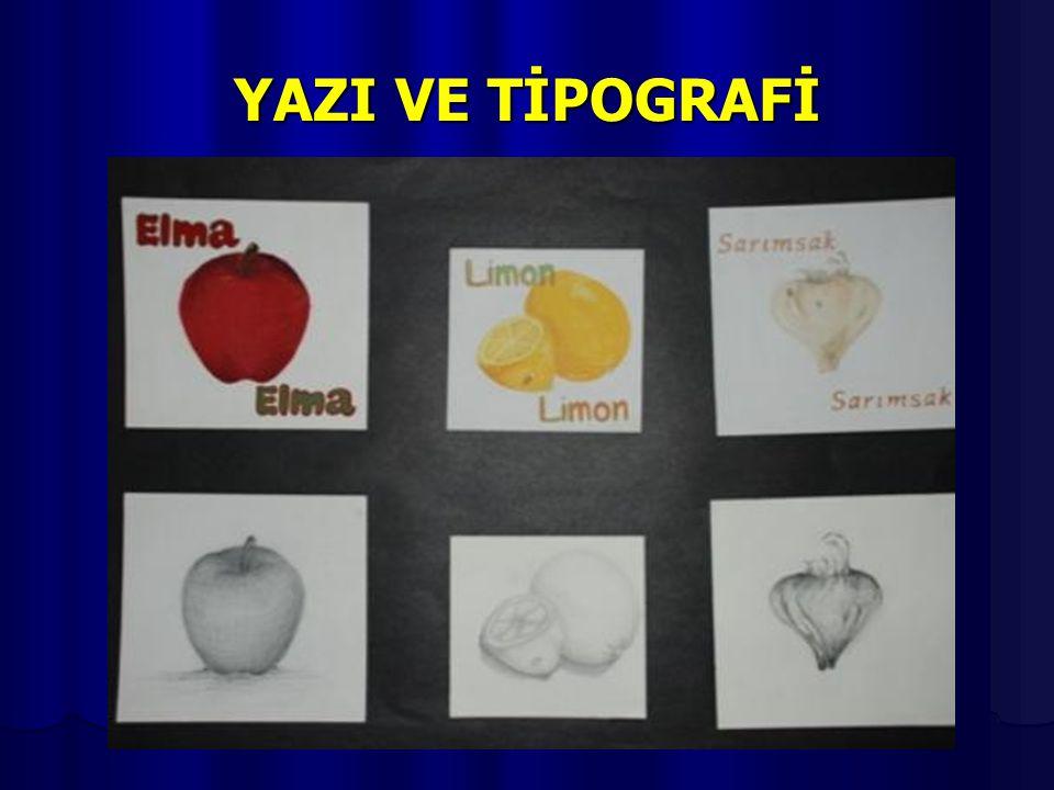 YAZI VE TİPOGRAFİ