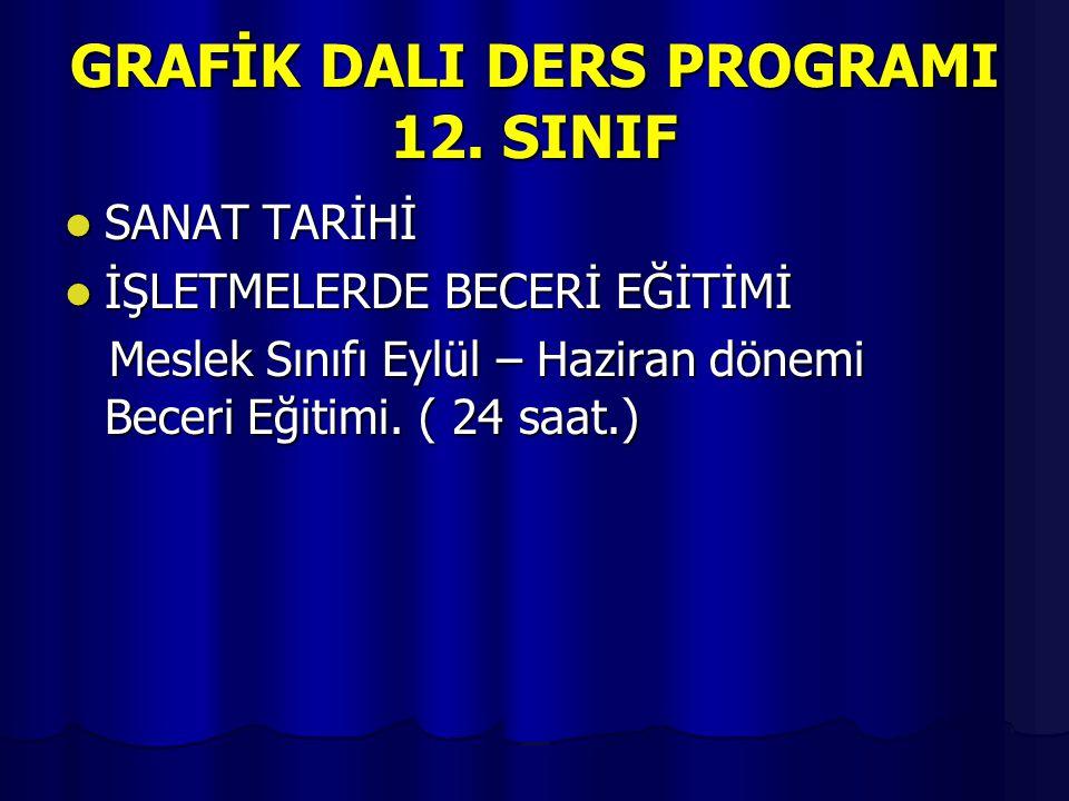 GRAFİK DALI DERS PROGRAMI 12. SINIF