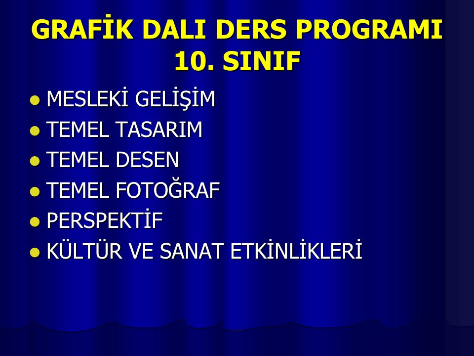 GRAFİK DALI DERS PROGRAMI 10. SINIF