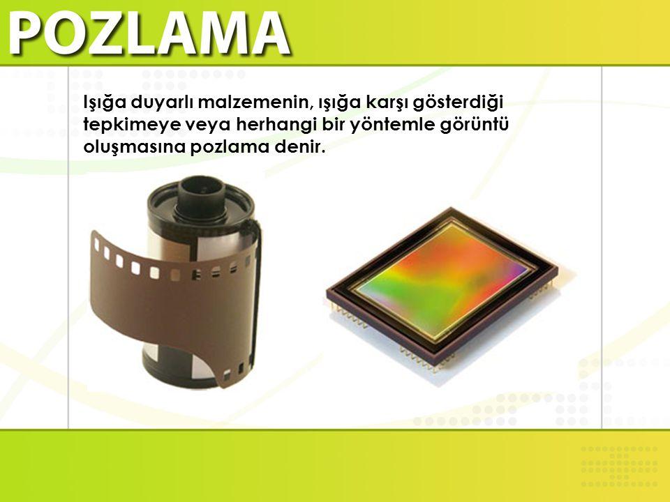 Işığa duyarlı malzemenin, ışığa karşı gösterdiği tepkimeye veya herhangi bir yöntemle görüntü oluşmasına pozlama denir.
