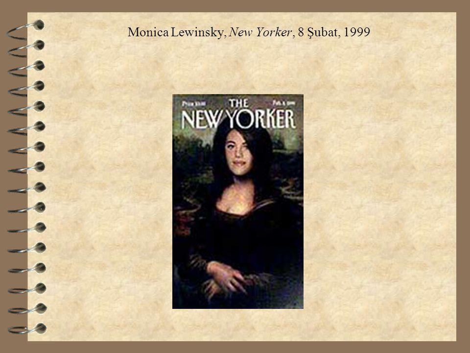 Monica Lewinsky, New Yorker, 8 Şubat, 1999