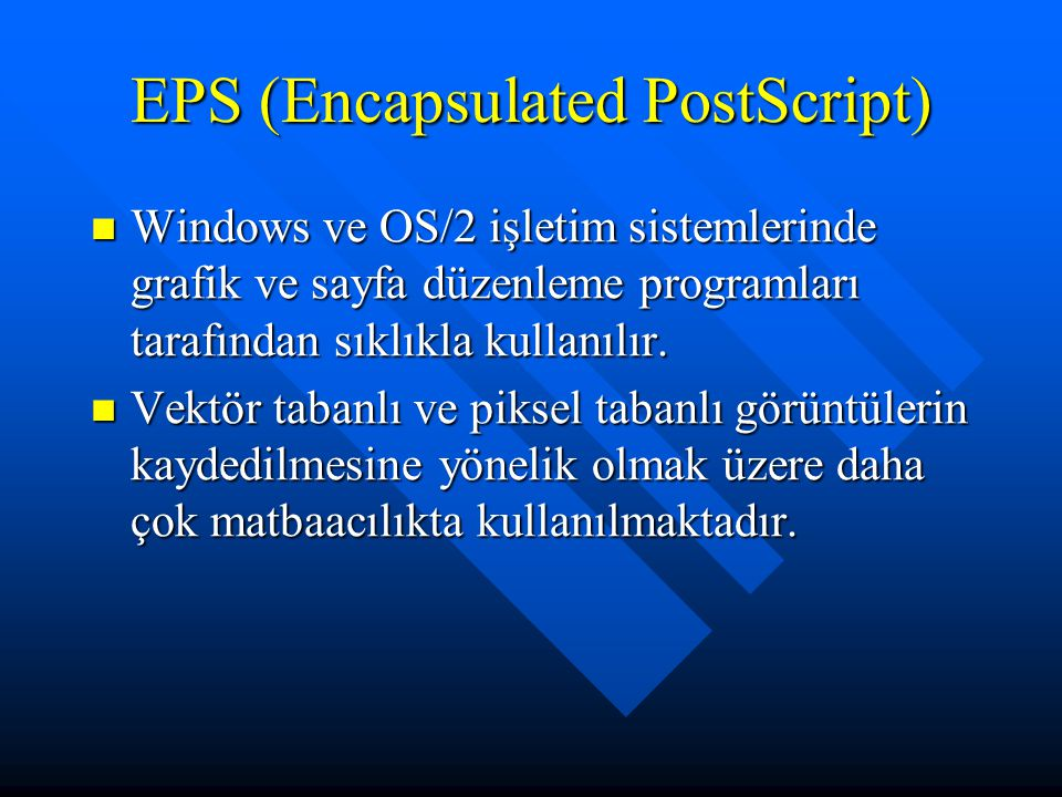 EPS (Encapsulated PostScript)