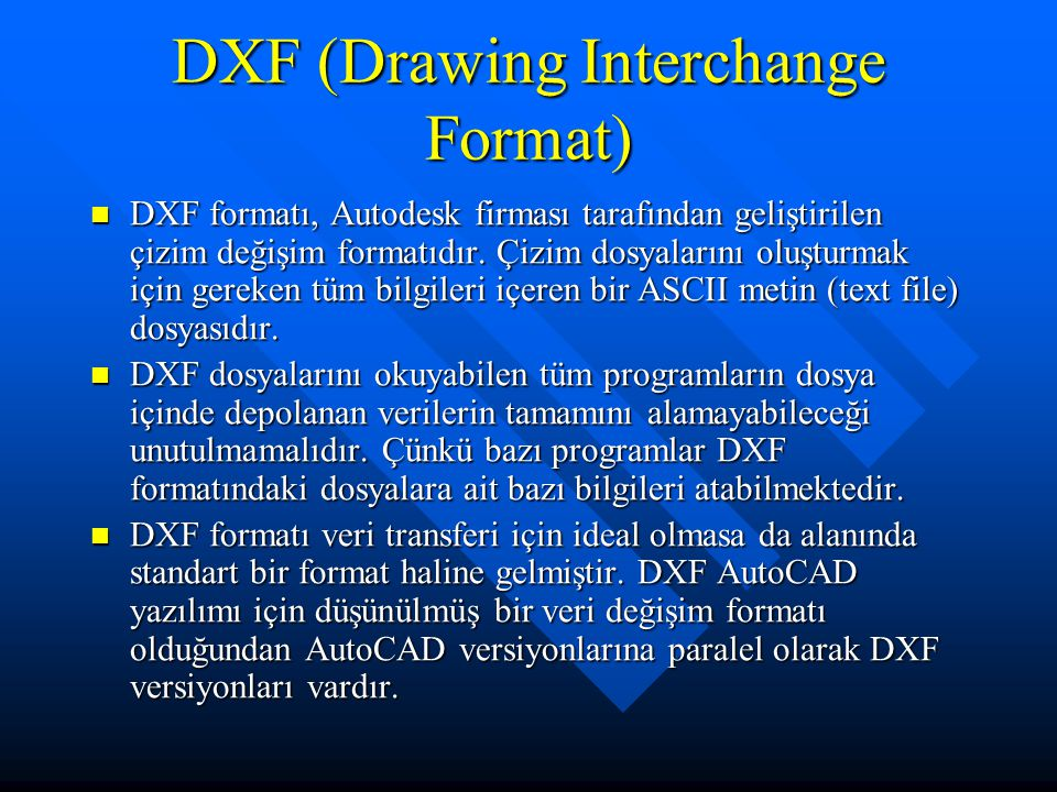 DXF (Drawing Interchange Format)
