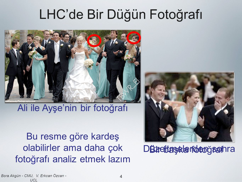 LHC'de Bir Düğün Fotoğrafı