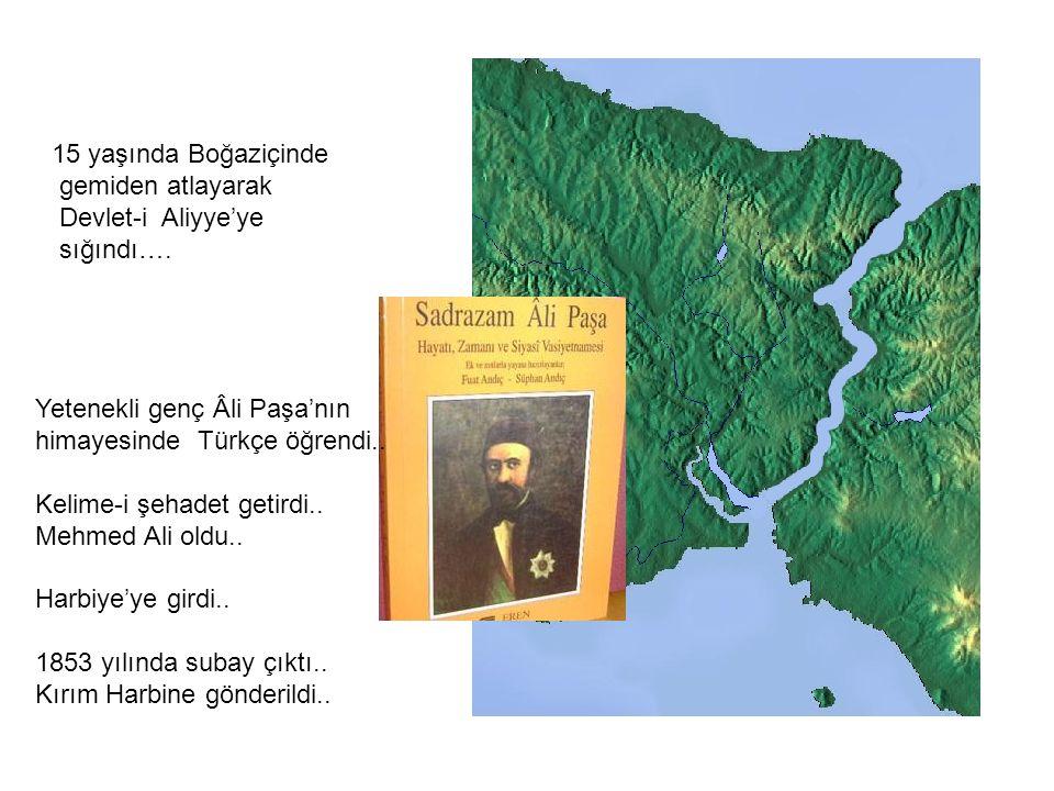 15 yaşında Boğaziçinde gemiden atlayarak. Devlet-i Aliyye'ye. sığındı…. Yetenekli genç Âli Paşa'nın.