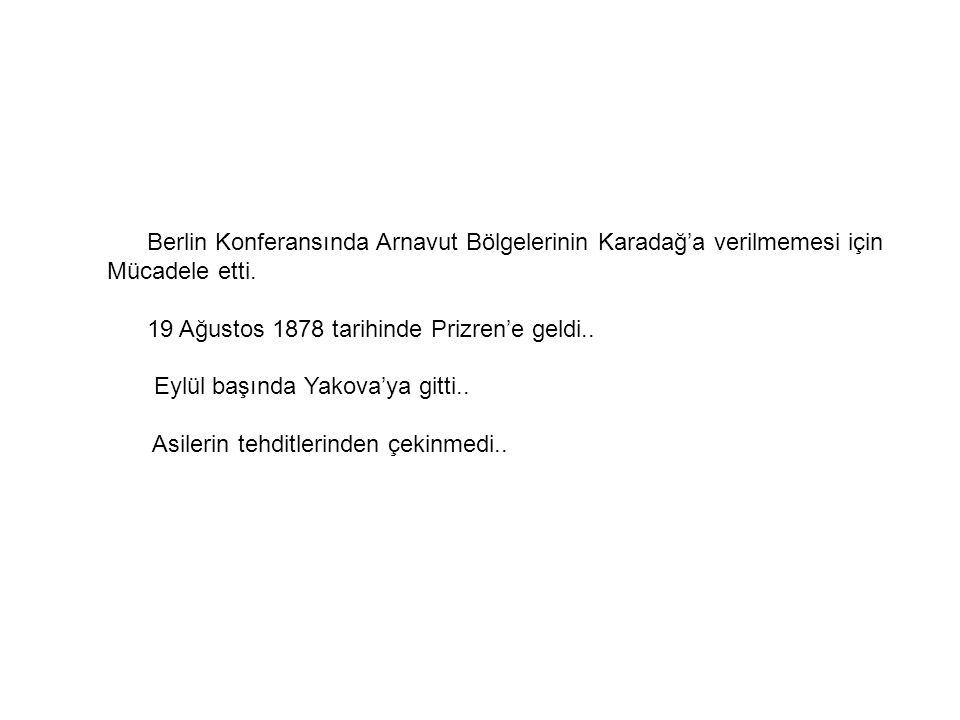 Berlin Konferansında Arnavut Bölgelerinin Karadağ'a verilmemesi için