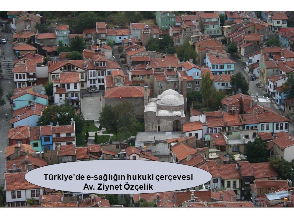 Türkiye'de e-sağlığın hukuki çerçevesi