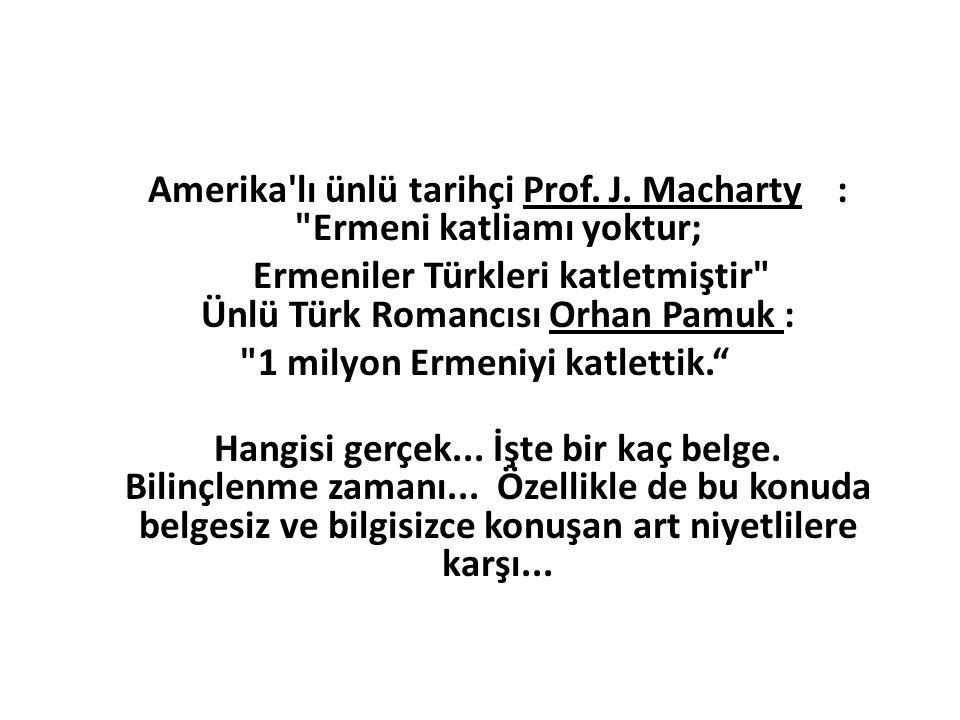 Amerika lı ünlü tarihçi Prof. J