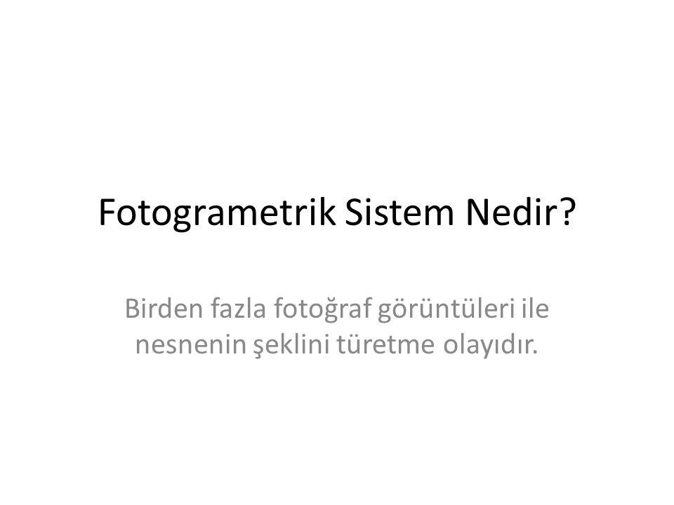 Fotogrametrik Sistem Nedir
