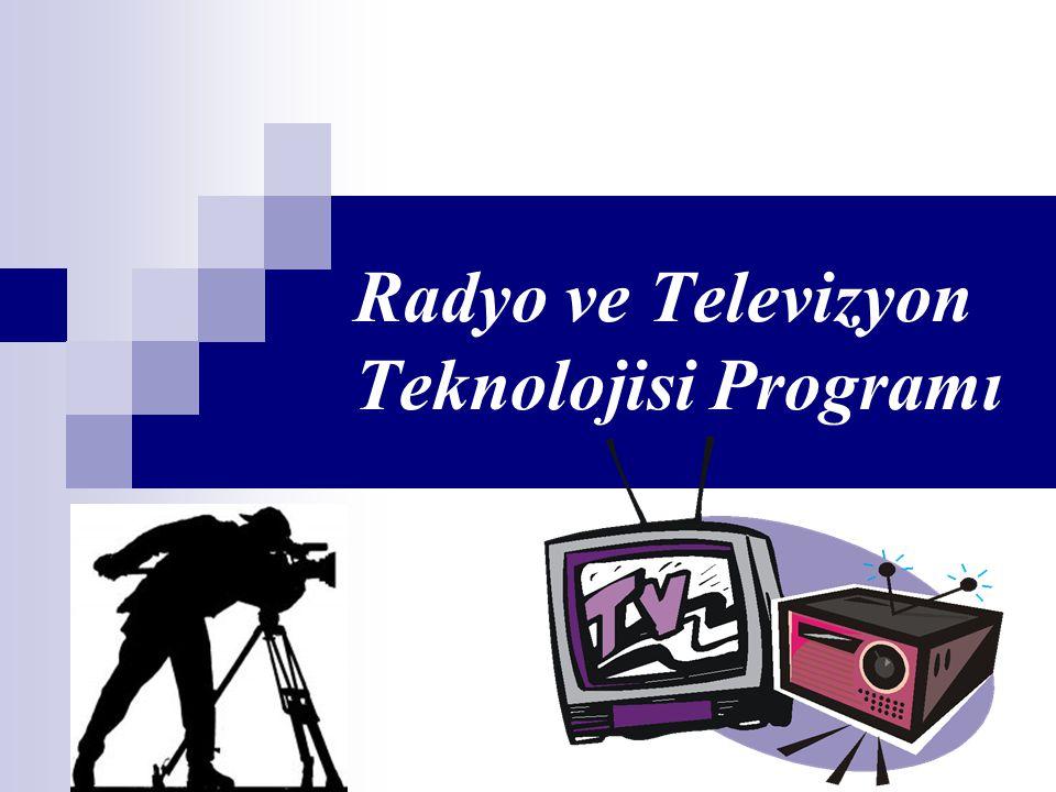 Radyo ve Televizyon Teknolojisi Programı