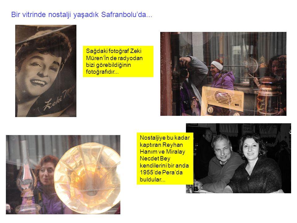 Bir vitrinde nostalji yaşadık Safranbolu'da...