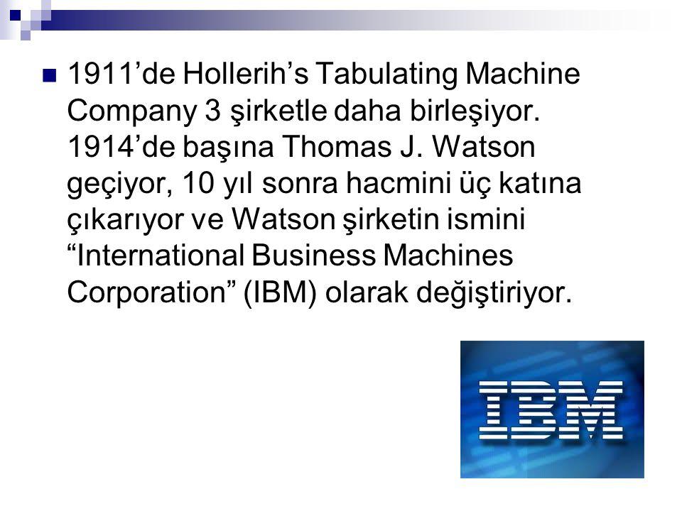 1911'de Hollerih's Tabulating Machine Company 3 şirketle daha birleşiyor.