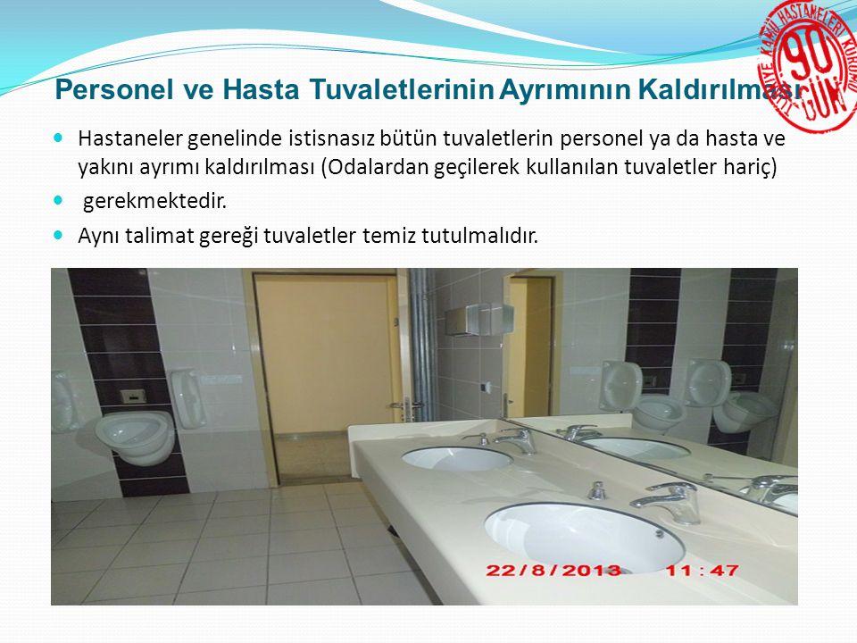 Personel ve Hasta Tuvaletlerinin Ayrımının Kaldırılması