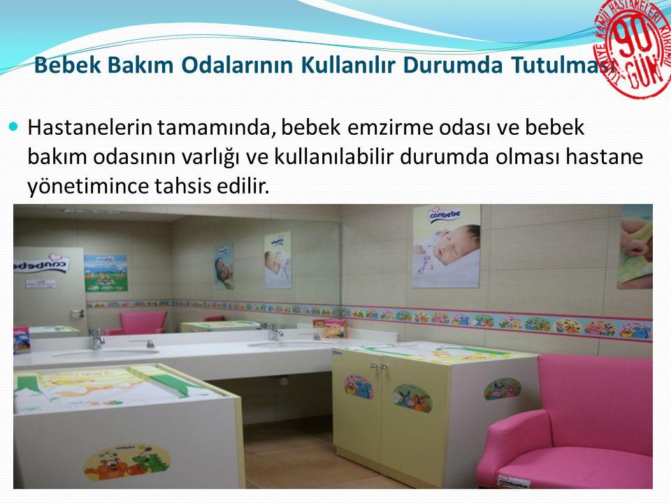 Bebek Bakım Odalarının Kullanılır Durumda Tutulması