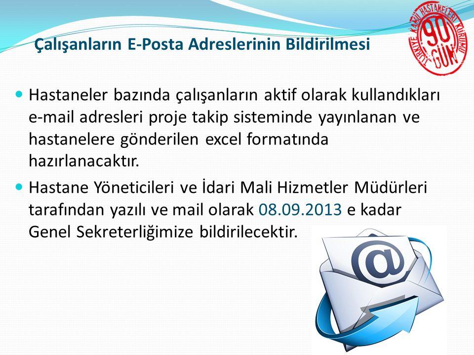 Çalışanların E-Posta Adreslerinin Bildirilmesi