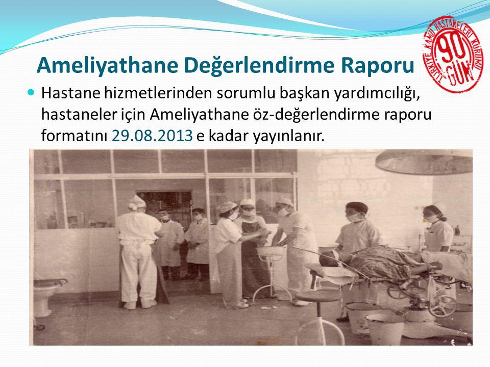 Ameliyathane Değerlendirme Raporu