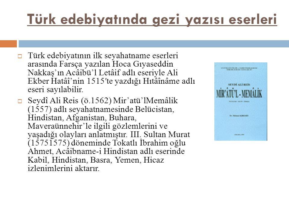 Türk edebiyatında gezi yazısı eserleri