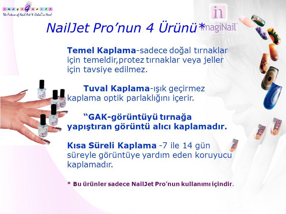 NailJet Pro'nun 4 Ürünü*