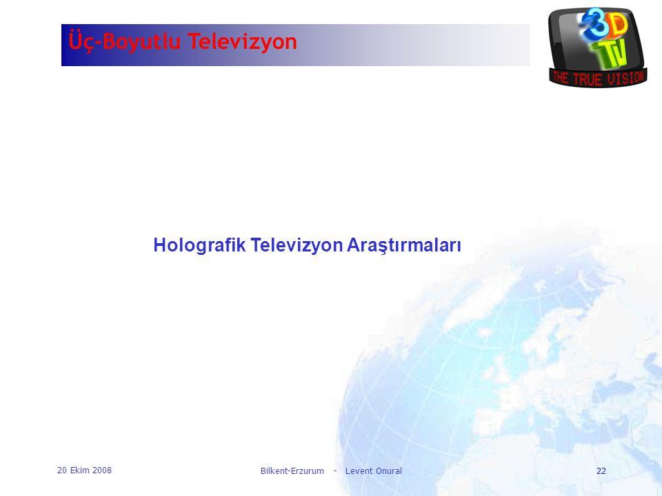 Holografik Televizyon Araştırmaları