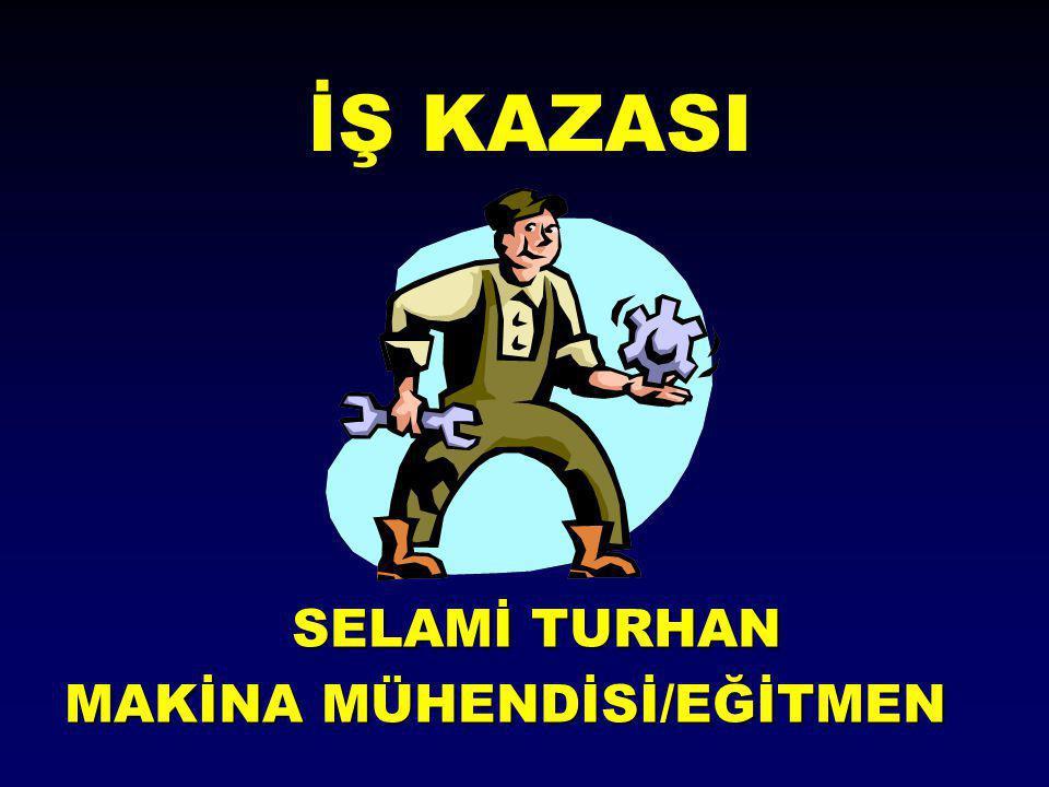 MAKİNA MÜHENDİSİ/EĞİTMEN