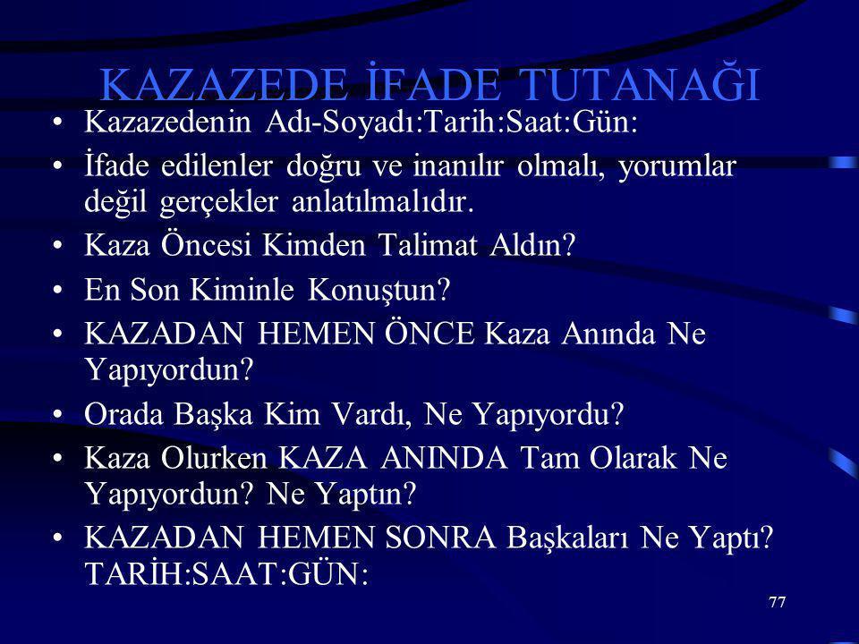 KAZAZEDE İFADE TUTANAĞI