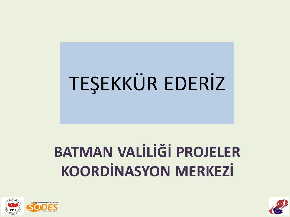 BATMAN VALİLİĞİ PROJELER KOORDİNASYON MERKEZİ