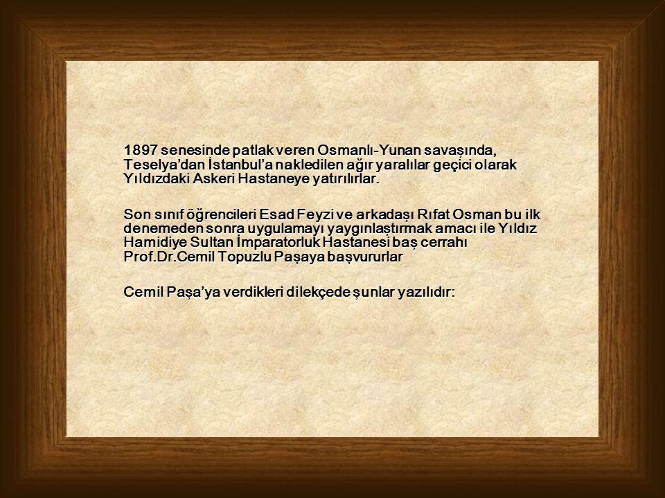 1897 senesinde patlak veren Osmanlı-Yunan savaşında, Teselya'dan İstanbul'a nakledilen ağır yaralılar geçici olarak Yıldızdaki Askeri Hastaneye yatırılırlar.