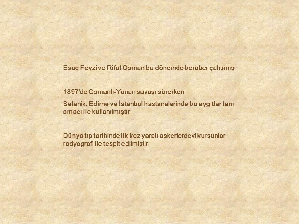 Esad Feyzi ve Rifat Osman bu dönemde beraber çalışmış