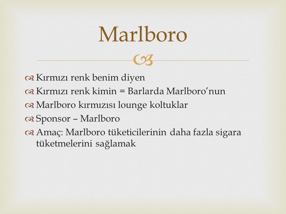 Marlboro Kırmızı renk benim diyen