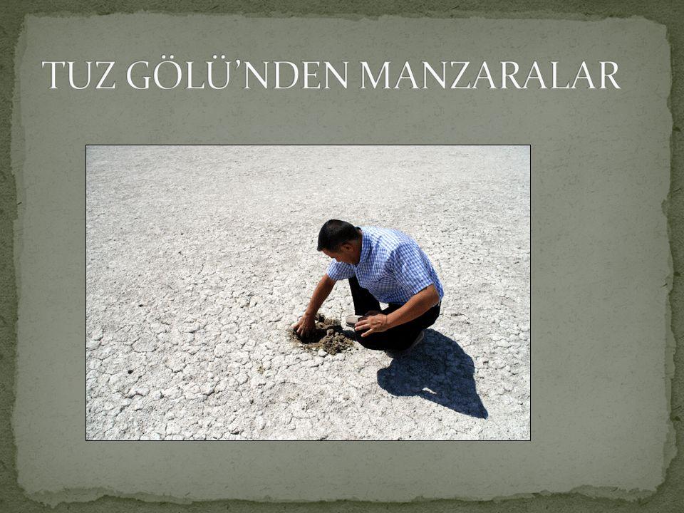 TUZ GÖLÜ'NDEN MANZARALAR