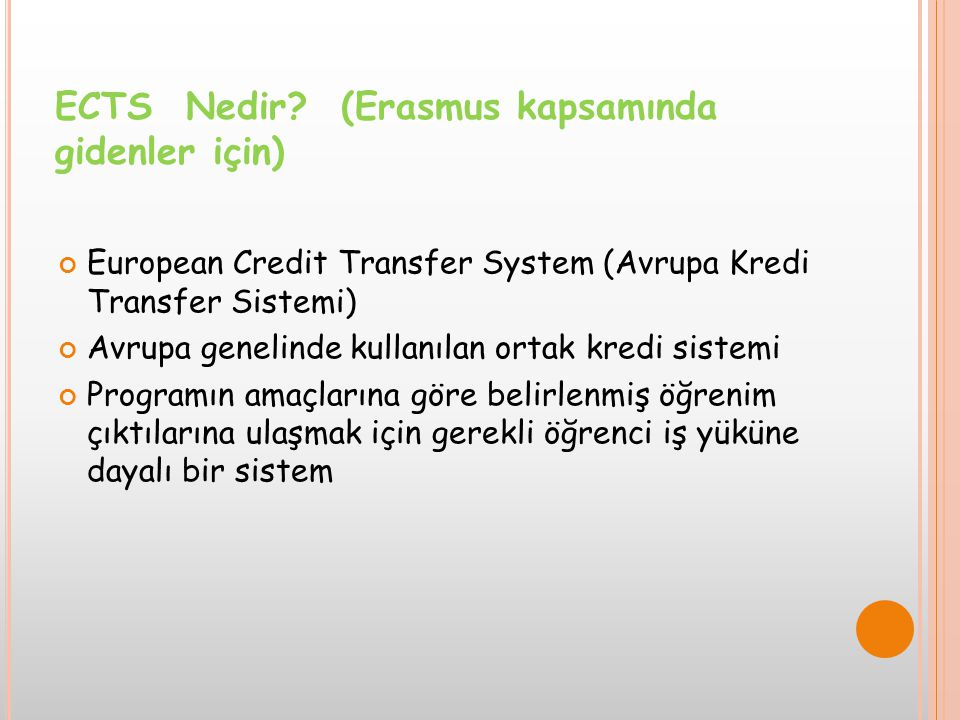 ECTS Nedir (Erasmus kapsamında gidenler için)