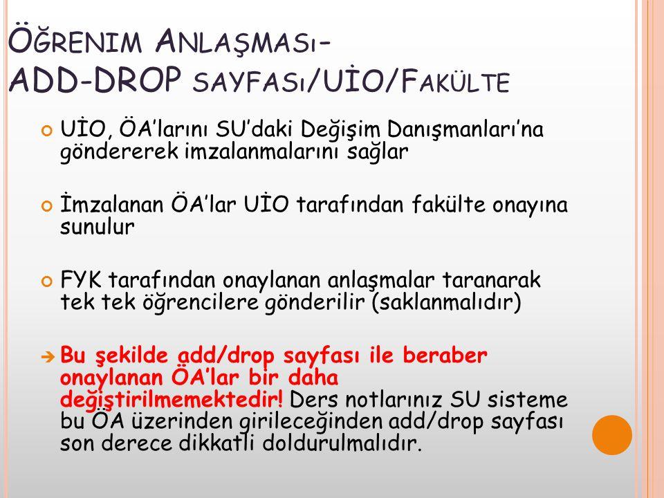 Öğrenim Anlaşması- ADD-DROP sayfası/UİO/Fakülte