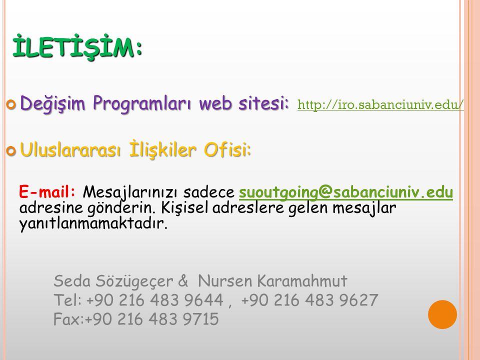 İLETİŞİM: Değişim Programları web sitesi: http://iro.sabanciuniv.edu/