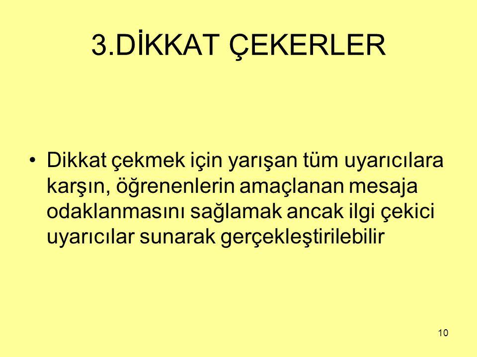 3.DİKKAT ÇEKERLER