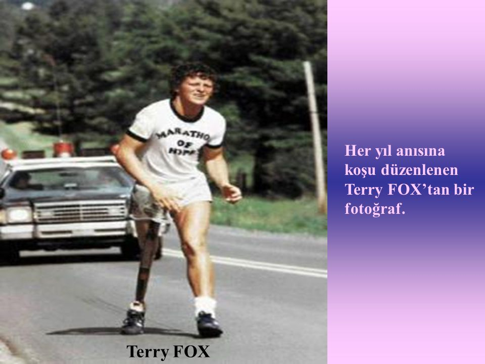 Her yıl anısına koşu düzenlenen Terry FOX'tan bir fotoğraf.