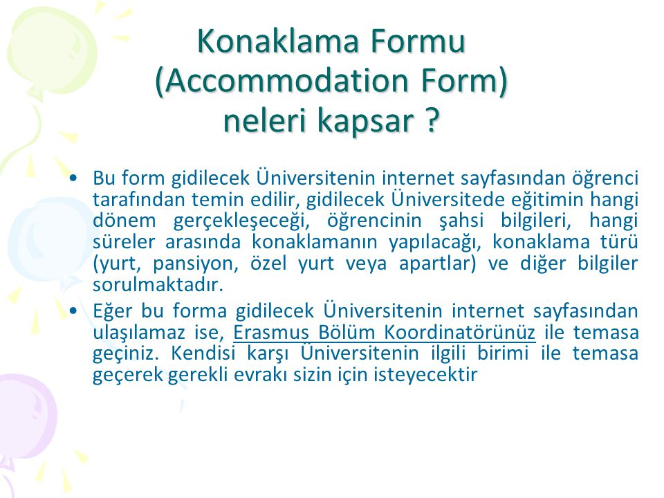 Konaklama Formu (Accommodation Form) neleri kapsar