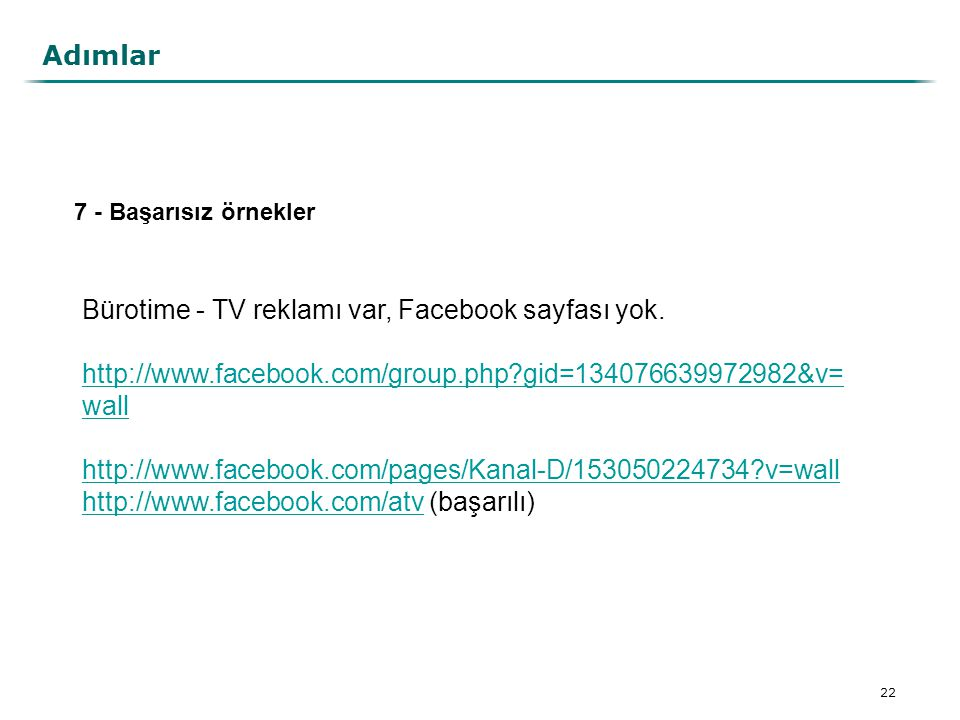 Bürotime - TV reklamı var, Facebook sayfası yok.