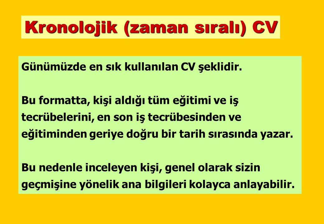 ÖRNEK CV-2 KRONOLOJİK CV ÖRNEĞİ KİŞİSEL BİLGİLER KARİYER HEDEFİ