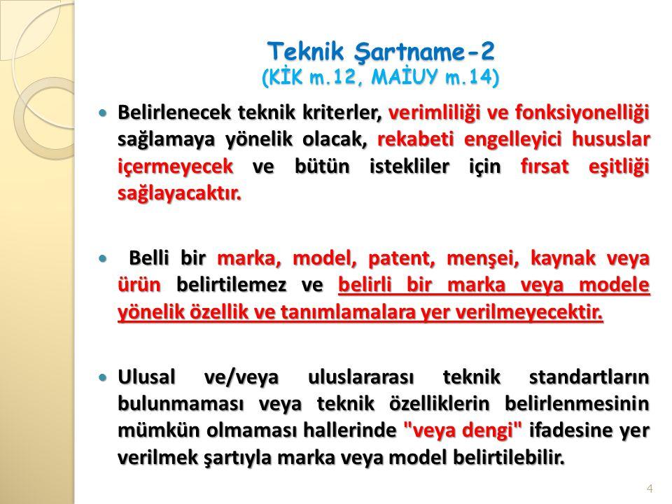 Teknik Şartname-2 (KİK m.12, MAİUY m.14)