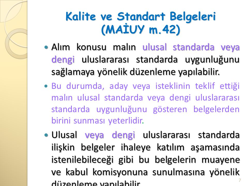 Kalite ve Standart Belgeleri (MAİUY m.42)