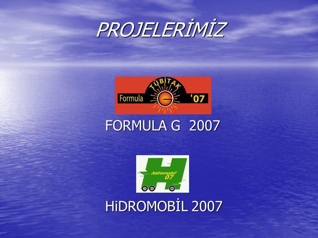 PROJELERİMİZ FORMULA G 2007 HiDROMOBİL 2007