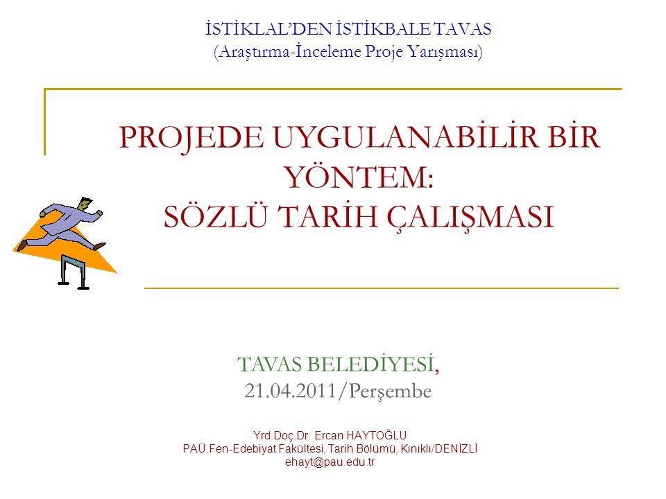 İSTİKLAL'DEN İSTİKBALE TAVAS (Araştırma-İnceleme Proje Yarışması)