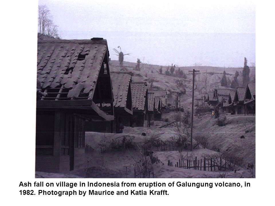 Ash fall on village in Indonesia from eruption of Galungung volcano, in 1982.