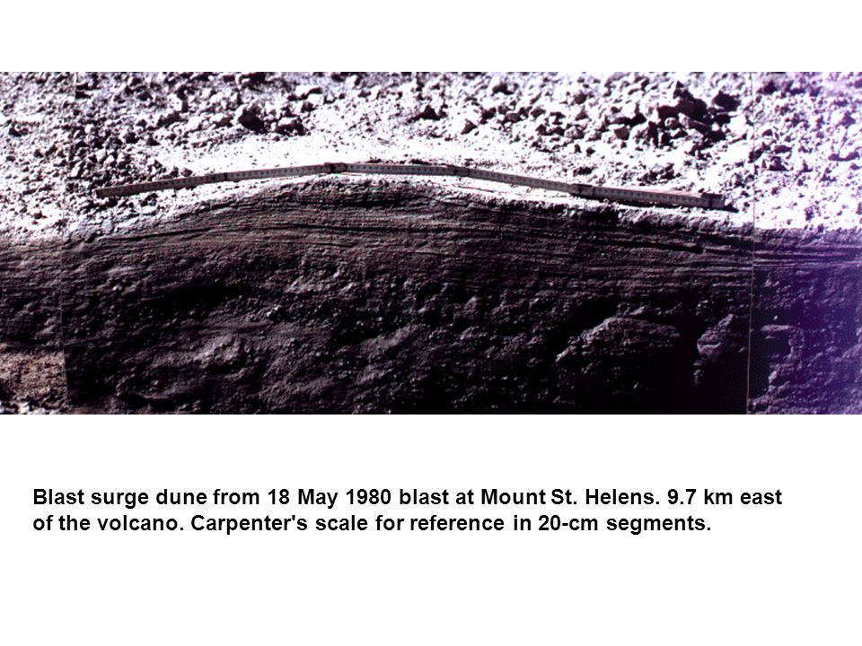 Blast surge dune from 18 May 1980 blast at Mount St. Helens. 9