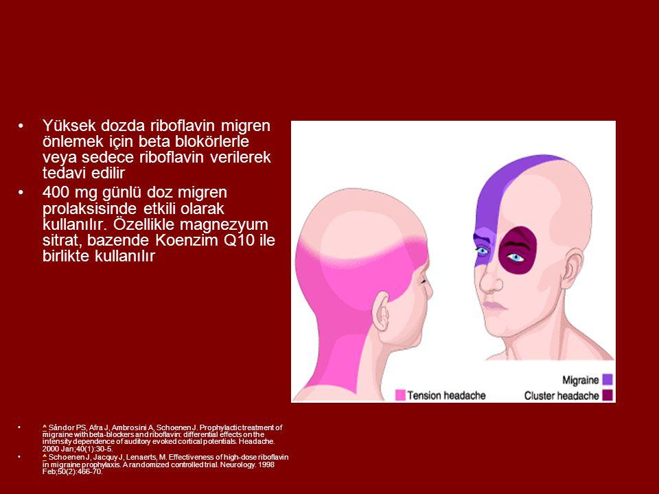 Yüksek dozda riboflavin migren önlemek için beta blokörlerle veya sedece riboflavin verilerek tedavi edilir